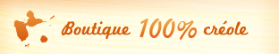 Boutique 100% créole